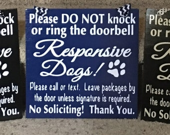 No Soliciting Responsive Dogs Wood Sign