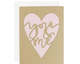 "Love Card - ""You & Me"" Laser Cut Heart Card"