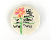 WAR is not HEALTHY for CHILDREN orig 1968 Pinback Another Mother For Peace