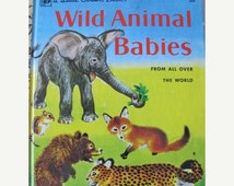 ON SALE Wild Animal Babies -  Classic Vintage Little Golden Book - 1976 edition