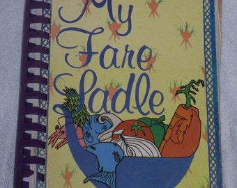 My Fare Ladle Cookbook Vintage Southern Family Recipes