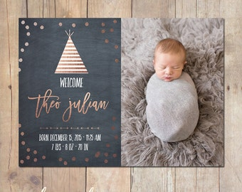 Tribal Teepee Rose Gold Birth Announcement Card Custom Photo Card 5x7 Professionally printed cards or Printable