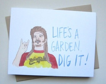 Joe Dirt // Dig It! Card
