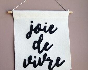 Joie de Vivre - felt banner - calligraphy wall hanging - home decor
