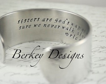 Sisters are God's Way of Making Sure We Never Walk Alone Secret Message Hand Stamped Bracelet- Personalized Bracelet