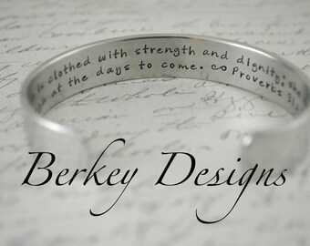 She is Clothed with Strength and Dignity; She Can Laugh at the Days to Come Secret Message Hand Stamped Bracelet- Personalized Bracelet