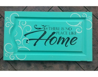 Upcycled Home Decor, Primitive Wooden Sign, Turquoise Painted Sign, There's No Place Like Home, Wizard of Oz Quote, Inspirational Sign 28x16