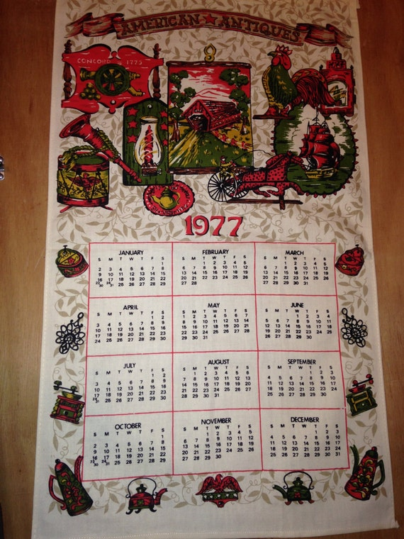 Vintage 1977 American Antiques Cloth Calendar Tea Towel