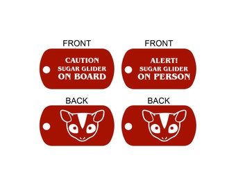 Sugar Glider (Sugar Bear) ON BOARD Alert ID Dog Tags