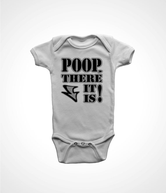 poop there it is baby diaper humor funny one piece newborn gift boys bodysuits welcome gift 6 month infant jumper 12 18 24 2T 3T 4T 5T