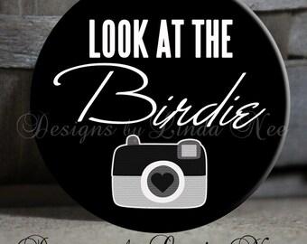 "Look at the BIRDIE - 1.5"" Pinback Button, Magnet, Bookmark, Keychain ~ Scrapbook, Paper, Camera, Photos, Supplies, Stickers"
