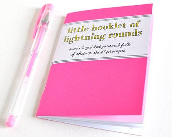 Little Booklet of Lightning Rounds: a mini guided journal full of this-or-that? prompts