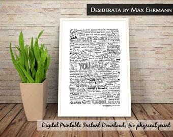 Printable Desiderata Print, Desiderata Poem, Max Ehrmann, Literature Print, Custom poem, desiderata framed, poetry print, monochrome