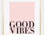 Good Vibes Motivational Print, Positive Vibes, Typography Poster, Teen Room Decor, Quote Print, Office Art, Inspirational Wall Art