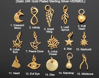 Gold Charm, ADD a Small Charm, Vermeil, Choose your Charms, Infinity, Heart, Leaf, Star, Lotus, Wishbone, Evil Eye, Angel Wing, Moon.