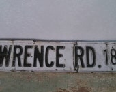 Vintage road sign raised letter black and white road sign Lawrence RD 1800 rusty metal sign