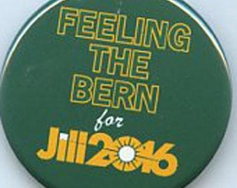 Feeling the Bern for Jill Stein Green Party 2016 button
