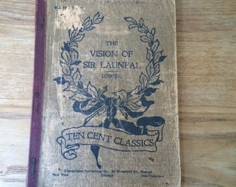 Ten Cent Classic The Vision of Sir Launfal, by James Russell Lowell