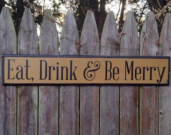 Eat Drink & Be Merry Kitchen Dining Area Wooden Sign with Decorative Routed Edge 5.5x30