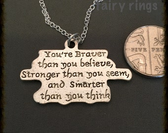 You're Braver than you believe pendant Necklace