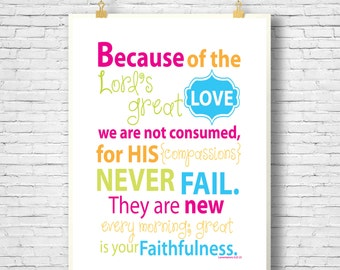 Scripture Art, Bible Verse, Printable, Because of the LORD's great love, Lamentations 3:22-23, INSTANT DOWNLOAD