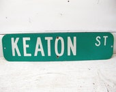 Vintage Street Sign - Great Gift for the Potting Shed or Gardener  - Keaton St. Shabby Restaurant Man Cave Metal Sign