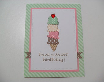 Handmade Birthday Card - Ice Cream Cone Card - Have a Sweet Birthday - BLANK Inside - 2 Colors Available