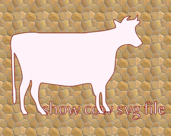 Show Cow SVG File Instant Download Cutting Machine File FFA Cow Steer School Project