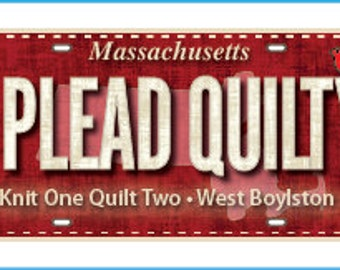 License Plate for Row By Row 2016 I Pleady Quilty! Shop Exclusive