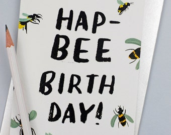 HapBEE Birthday Bee Card Happy Birthday Card Bee Lover Pun Birthday Card Bee Pun British Bees Gender Neutral Birthday Card Funny Birthday
