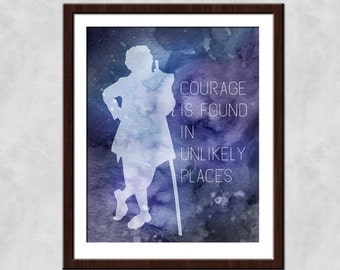 Courage Is Found In Unlikely Places - Tolkien Quote Poster