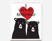 I Love You Beary Much, Valentines Printable, Nursery Print, Nursery Room Print, Wall Art, Instant Download, Baby Room, Artwork