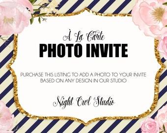 Photo Add-On--À La Carte Design--Add a Picture--Digital File--Custom Party Invitation