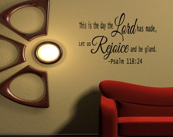Wall Quotes This Is the Day the Lord Has Made Psalm 118-24 Vinyl Wall Decal Quote Removable Christian Wall Sticker Home Decor  (R12)