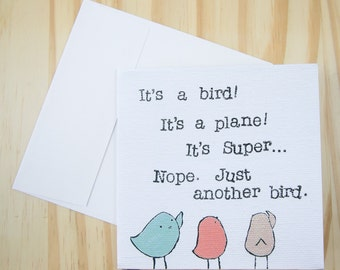 "CARD: ""Plain Bird"" featuring a trio of birds who almost thought they saw Superman"
