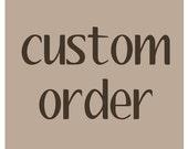 Custom Listing for Liz