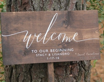 Welcome to our Beginning Wedding Sign with Names and Date - Wood Wedding Welcome Sign - WS-212