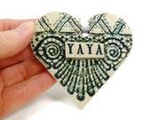 Yaya Heart Ornament, Gift for Yaya, Grandmother Gift, New Grandmother, Yaya Birthday, Mother's Day Gift, Valentine Heart, I love Yaya