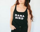 Mama Bird, Women's Tank by The Bee & The Fox