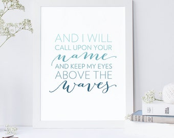 INSTANT DOWNLOAD - Hillsong United Oceans Lyrics - Hillsong Print - Oceans Print - Printable Christian Art - DIY Printable - Print and Frame