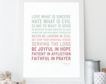 Bible Verse Art  -  Romans 12:9-12 - Scripture Print