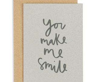 You Make Me Smile Card - friendship greeting card - CC161