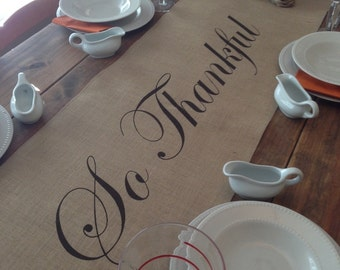 """Burlap Table Runner 12"""", 14"""" or 15"""" wide with So Thankful in the center - Thanksgiving runner Holiday decorating Holiday runner"""