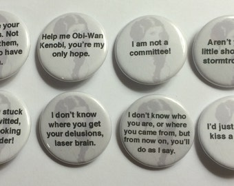 """8 Princess Leia Star Wars Quotes  1 1/4"""" Pinback Clasp Buttons"""