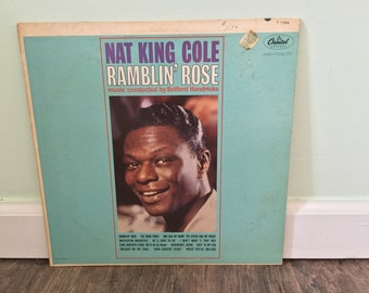 "Nat King Cole ""Ramblin' Rose"" vinyl record"