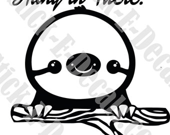Cute Hang in There Sloth Decal Sticker FREE USA SHIPPING!