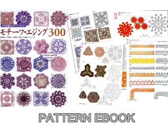 PDF Crochet Pattern, Japanese eBook, 300 Motifs and edgings, Instant download, No.004