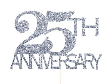 25th Anniversary Decorations, 25th Anniversary Cake Topper, 25th Anniversary Party, 25th Wedding Anniversary Decorations, Silver Anniversary