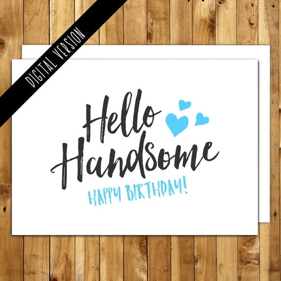 Sassy image inside printable birthday cards for him