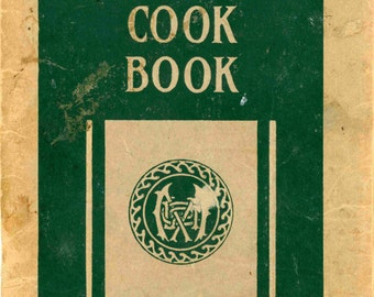 "1922 Cookbook, ""The Metropolitan Life Cook Book"""